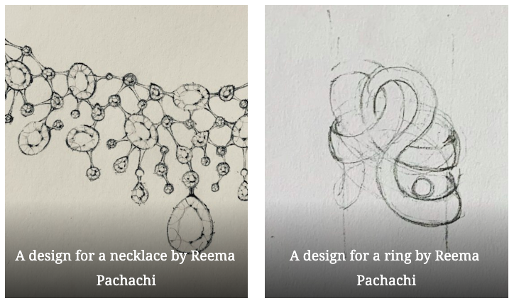 Designs for a necklace (left) and a ring (right) by Reema Pachachi